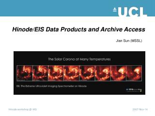Hinode/EIS Data Products and Archive Access