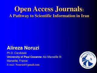 Open Access Journals : A Pathway to Scientific Information in Iran