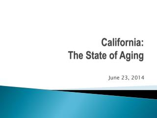 California: The State of Aging