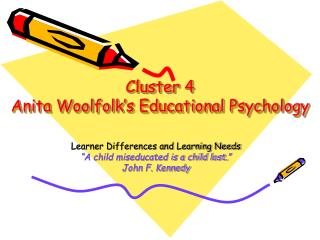 Cluster 4 Anita Woolfolk's Educational Psychology