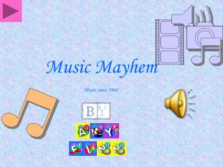 Music Mayhem Music since 1948