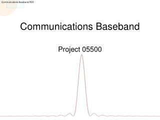 Communications Baseband