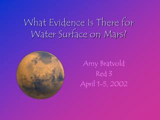 What Evidence Is There for Water Surface on Mars?