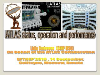 ATLAS status, operation and performance