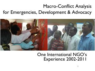 Macro-Conflict Analysis  for Emergencies, Development & Advocacy