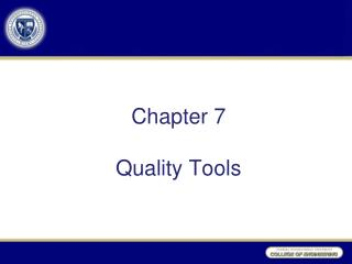 Chapter 7 Quality Tools