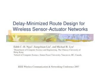 Delay-Minimized Route Design for Wireless  S ensor-Actuator Networks