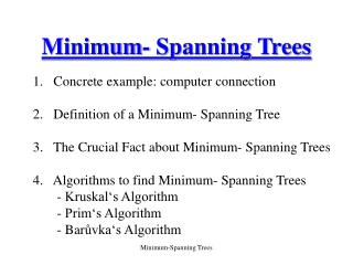 Minimum- Spanning Trees