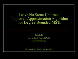 Leave No Stone Unturned:  Improved Approximation Algorithm for Degree-Bounded MSTs
