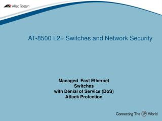 AT-8500 L2+ Switches and Network Security