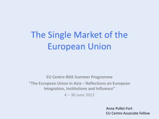 The Single Market of the European Union