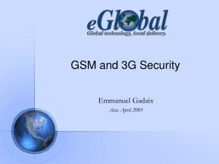 GSM and 3G Security