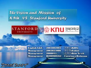 The Vision and Mission  of KNU   VS  Stanford University