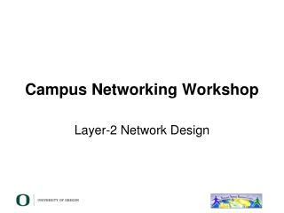 Campus Networking Workshop