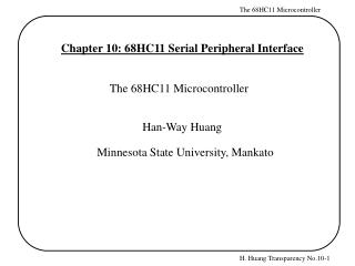 Chapter 10: 68HC11 Serial Peripheral Interface