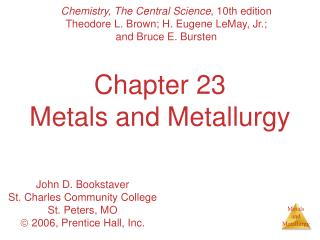 Chapter 23 Metals and Metallurgy