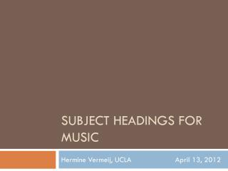 Subject Headings for Music
