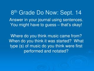 8 th  Grade Do Now: Sept. 14