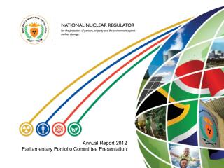 Annual Report 2012 Parliamentary Portfolio Committee Presentation