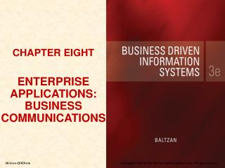 CHAPTER EIGHT ENTERPRISE APPLICATIONS: BUSINESS COMMUNICATIONS