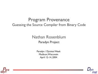 Program Provenance Guessing the Source Compiler from Binary Code
