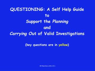 QUESTIONING: A Self Help Guide  to  Support the  Planning and
