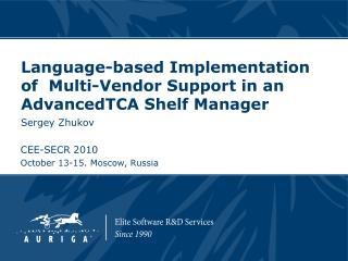 Language-based Implementation of Multi-Vendor Support in an AdvancedTCA Shelf Manager