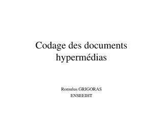 Codage des documents hypermédias