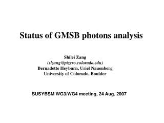 Status of GMSB photons analysis