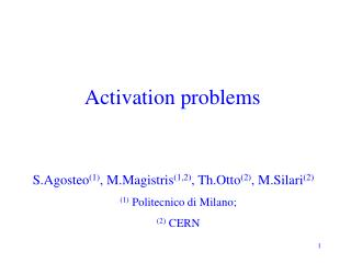 Activation problems