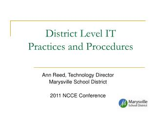 District Level IT  Practices and Procedures