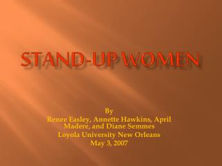 Stand-up women