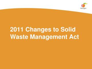 2011 Changes to Solid Waste Management Act