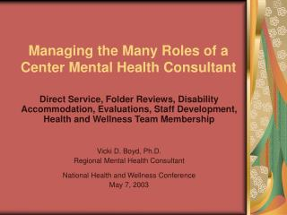 Managing the Many Roles of a Center Mental Health Consultant