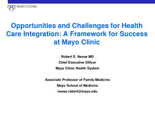 Opportunities and Challenges for Health Care Integration: A Framework for Success at Mayo Clinic