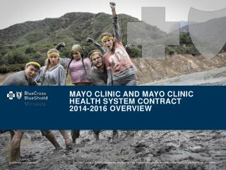 Mayo Clinic and Mayo clinic health system contract 2014-2016 Overview
