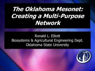 The Oklahoma Mesonet: Creating a Multi-Purpose Network