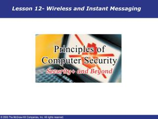 Lesson 12- Wireless and Instant Messaging