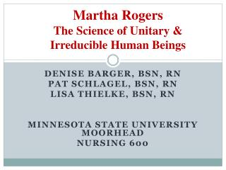 Martha Rogers The Science of Unitary & Irreducible Human Beings