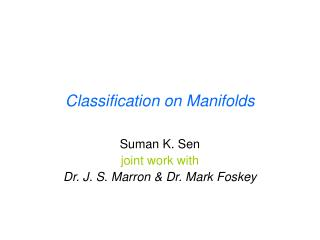 Classification on Manifolds