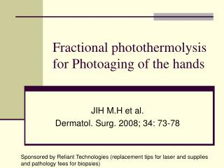 Fractional photothermolysis for Photoaging of the hands
