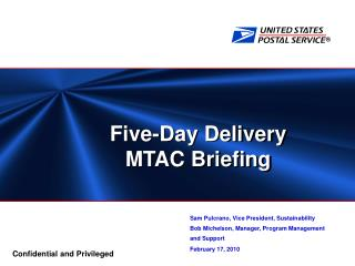Five-Day Delivery  MTAC Briefing