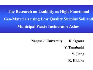 The Research on Usability as High-Functional  Geo-Materials using Low Quality Surplus Soil and