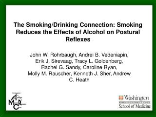 The Smoking/Drinking Connection: Smoking Reduces the Effects of Alcohol on Postural Reflexes