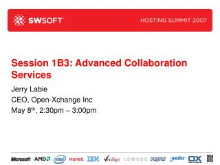 Session 1B3: Advanced Collaboration Services