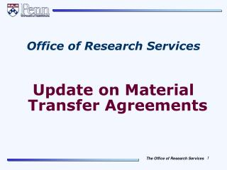 Office of Research Services Update on Material Transfer Agreements