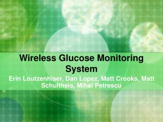 Wireless Glucose Monitoring System