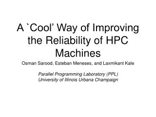 A `Cool' Way of Improving the Reliability of HPC Machines