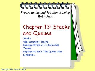 Chapter 13: Stacks and Queues