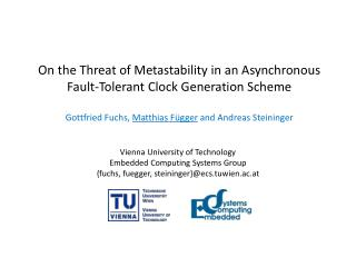 On the Threat of Metastability in an Asynchronous Fault-Tolerant Clock Generation Scheme